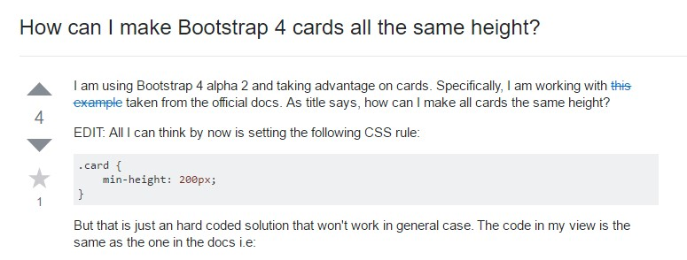 Insights on  precisely how can we  create Bootstrap 4 cards  all the same tallness?